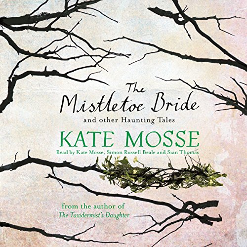 The Mistletoe Bride and Other Haunting Tales audiobook cover art