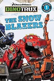 Dinotrux: The Snow Blazers (Passport to Reading Level 1)