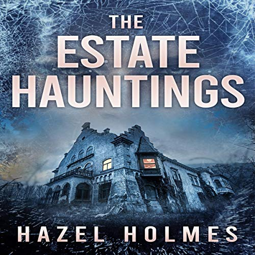 The Estate Hauntings Boxset cover art