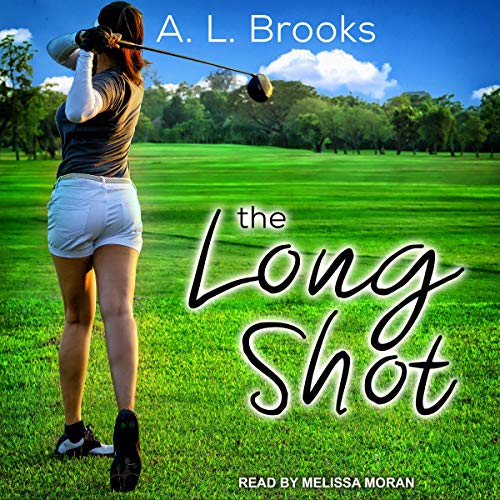 The Long Shot Audiobook By A. L. Brooks cover art