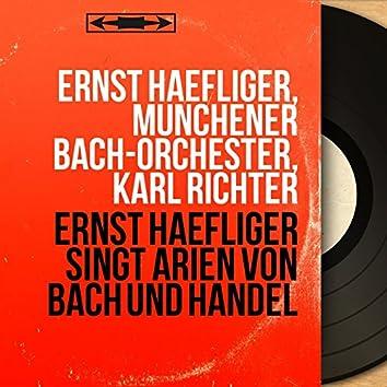 Ernst Haefliger singt Arien von Bach und Handel (Stereo Version)
