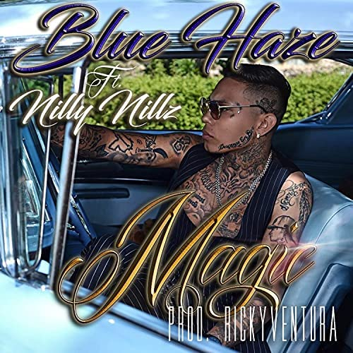 Blue Haze feat. Nilly Nillz