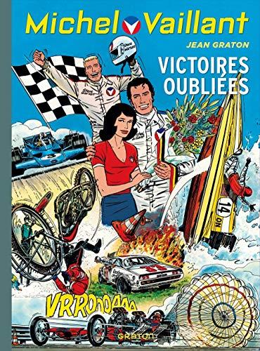 Michel Vaillant - tome 60 - Michel Vaillant (rééd. Dupuis) - 60 Victoires oubliées