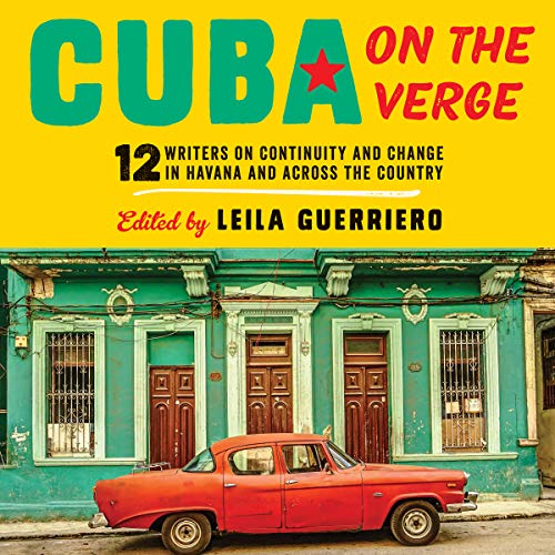 Cuba on the Verge audiobook cover art