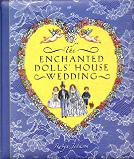 Enchanted Dolls' House Wedding by Robyn Johnson (2007-09-06)