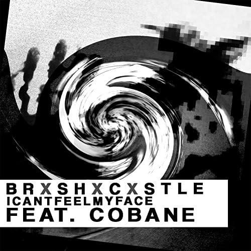 BRXSHXCXSTLE feat. Cobane