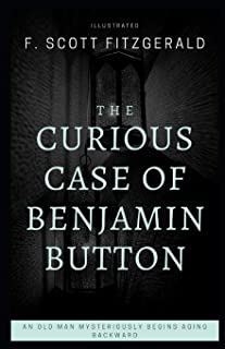 The Curious Case of Benjamin Button (Illustrated)