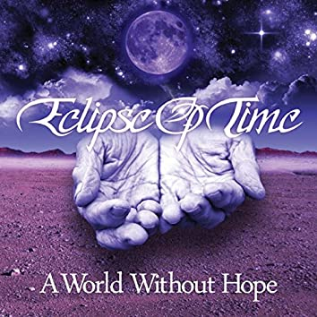 A World Without Hope