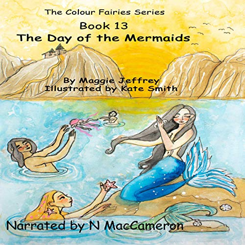『The Color Fairies Series Book 13: The Day of the Mermaids』のカバーアート