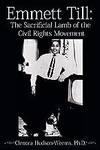 Emmett Till: The Sacrificial Lamb of the Civil Rights Movement