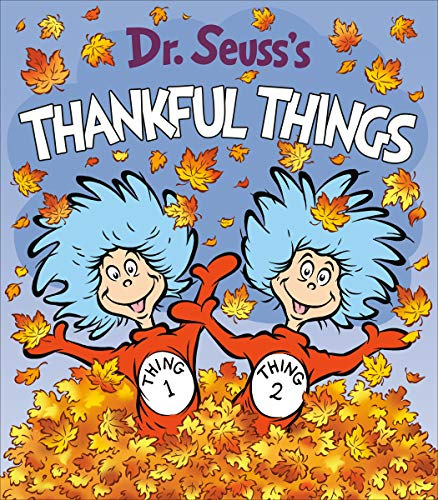Dr. Seuss's Thankful Things (Dr. Seuss's Things Board Books)