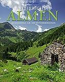 Steirische Almen: 88 genussvolle Alm- und Hüttenwanderungen