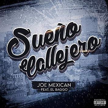 Sueño Callejero (feat. El Baggo)