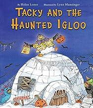 Tacky and the Haunted Igloo (Tacky the Penguin)