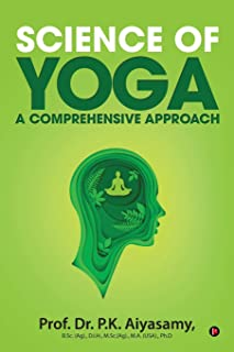 Science of Yoga - A Comprehensive Approach