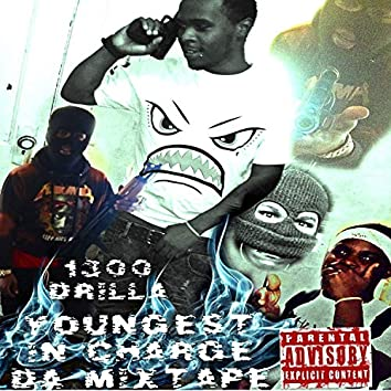 Youngest in Charge Da Mixtape (Deluxe Edition)