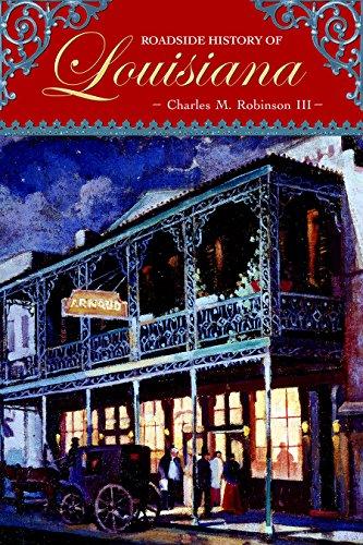 Roadside History of Louisiana (Roadside History Series, Band 17)