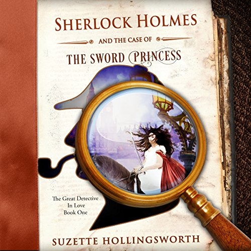 Sherlock Holmes and the Case of the Sword Princess audiobook cover art