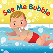 See Me Bubble: Teaching Kids to Love the Water (See Me Swim) (Volume 1)