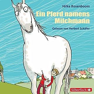 Ein Pferd namens Milchmann Titelbild
