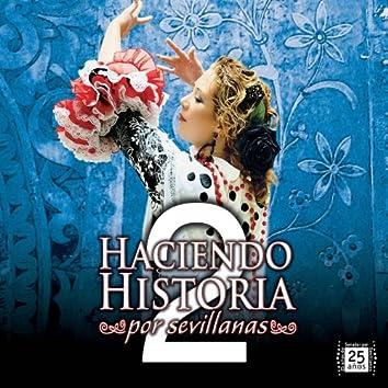 Haciendo Historia por Sevillanas 2