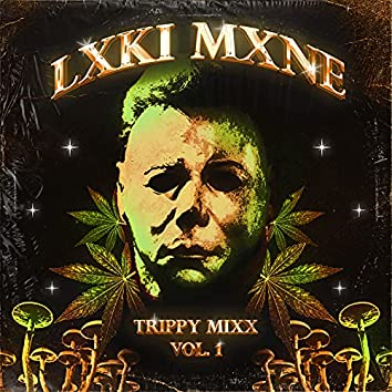 Trippy Mixx (Vol. 1)