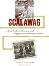 Scalawag: A White Southerner's Journey through Segregation to Human Rights Activism