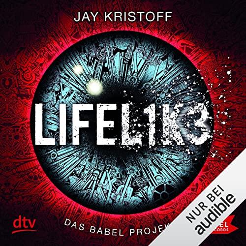 Lifelike: Das Babel Projekt 1