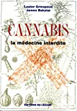 Cannabis, la médecine interdite