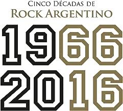 Cinco Décadas de Rock Argentino: 1966 - 2016