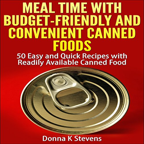 Meal Time with Budget-Friendly and Convenient Canned Foods audiobook cover art