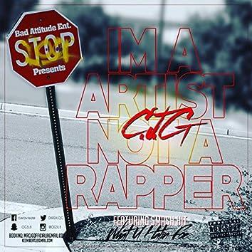 Im an Artist Not a Rapper