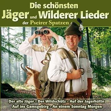 Die schönsten Jäger und Wilderer Lieder der