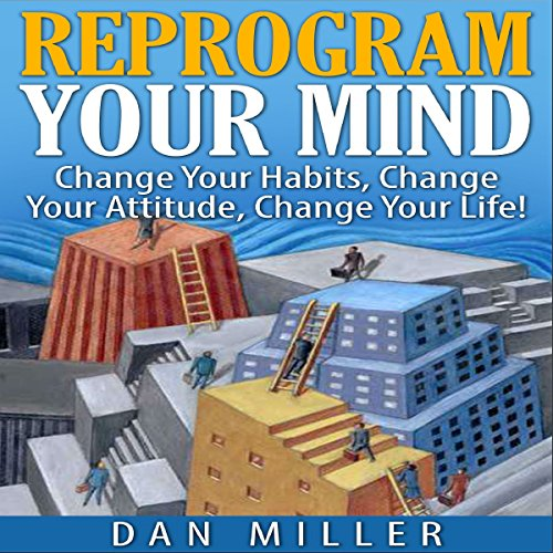 Reprogram Your Mind audiobook cover art