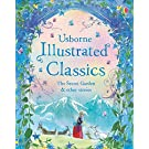 Illustrated Classics: The Secret Garden and other stories (Illustrated Story Collection): 1 (Illustrated Story Collections)