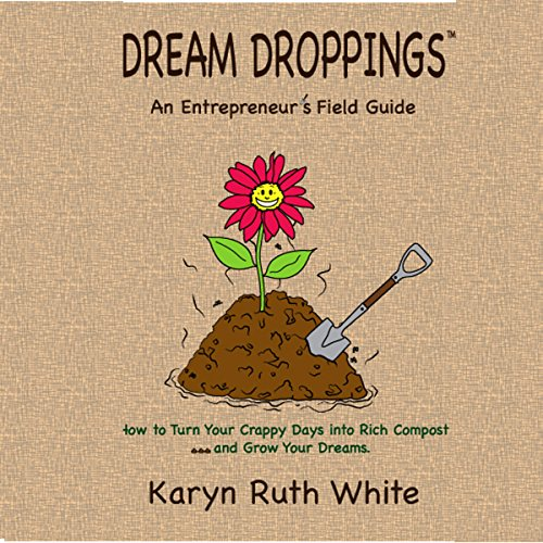 Dream Droppings: An Entrepreneur's Field Guide cover art