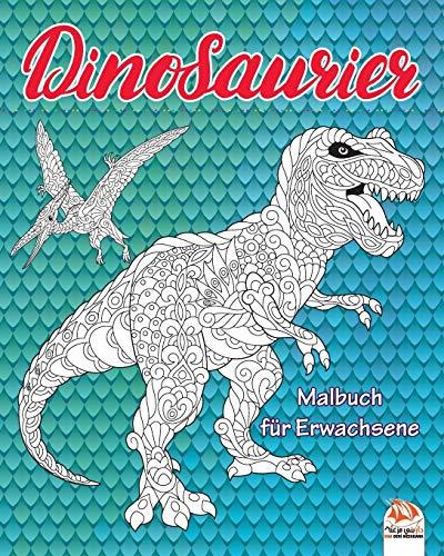 Dinosaurier: Malbuch für Erwachsene (Mandalas) - Anti-Stress - 24 Bilder zum Ausmalen (Drachen & Dinosaurier, Band 1)