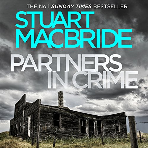 Partners in Crime: Two Logan and Steel Short Stories (Bad Heir Day and Stramash) Audiobook By Stuart MacBride cover art