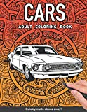 Cars Adults Coloring Book: for adults relaxation art large creativity grown ups coloring relaxation stress relieving patterns anti boredom anti anxiety intricate ornate therapy