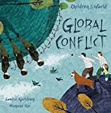 Global Conflict (Children in Our World, Band 2) - Louise Spilsbury