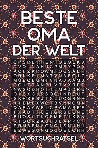 BESTE OMA DER WELT - Wortsuchrätsel: Rätselbuch als Geschenk für die Großmutter | Über 100 Buchstaben Rätsel | Reisegröße ca. DIN A5