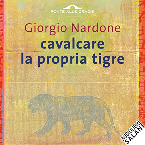 Cavalcare la propria tigre audiobook cover art