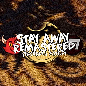 Stay Away (feat. Astildi)