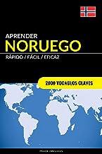 Aprender Noruego - Rápido / Fácil / Eficaz: 2000 Vocablos Claves