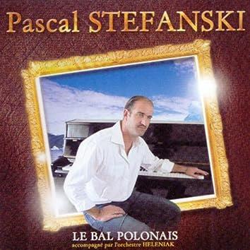 Le bal polonais (Accompagné par l'orchestre Eleniak)