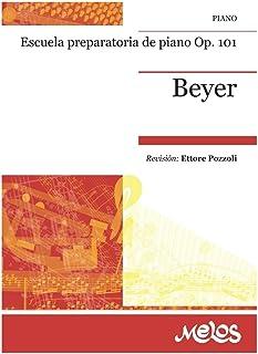 ESCUELA PREPARATORIA DE PIANO OP. 101: ESCUELA PREPARATORIA DE PIANO (Spanish Edition)