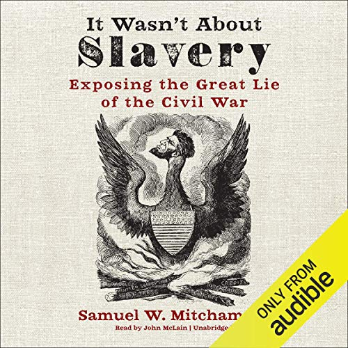It Wasn't About Slavery audiobook cover art