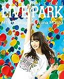NANA MIZUKI LIVE PARK × MTV Unpl...[Blu-ray/ブルーレイ]