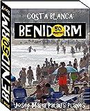 Costa Blanca: Benidorm (50 imágenes)