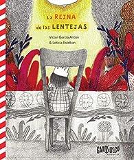 La reina de las lentejas par Víctor García Antón